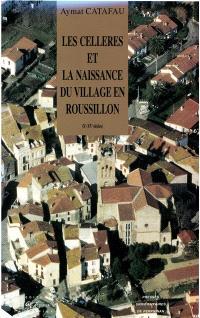 Les celleres et la naissance du village en Roussillon (Xe-XVe siècle)