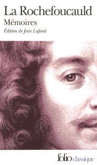 Mémoires; Précédé de L'apologie de M. le prince de Marcillac