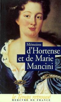 Mémoires d'Hortense et de Marie Mancini
