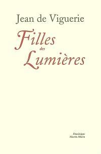 Filles des Lumières : femmes et sociétés d'esprit à Paris au XVIIIe siècle