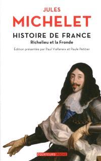 Histoire de France. Volume 12, Richelieu et la Fronde