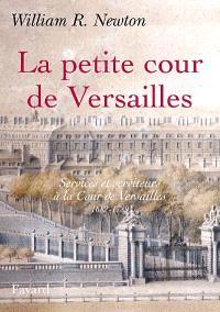 La petite cour de Versailles