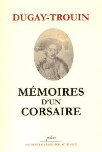 Mémoires d'un corsaire : 1689-1736