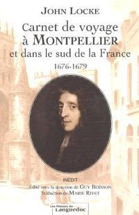 Carnet de voyage à Montpellier et dans le sud de la France (1676-1679)