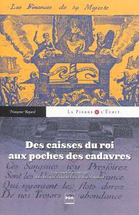 Des caisses du roi aux poches des cadavres : une historienne à l'oeuvre, Françoise Bayard