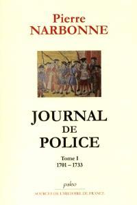 Journal de police. Volume 1, 1701-1733