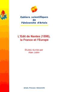 L'édit de Nantes (1598), la France et l'Europe