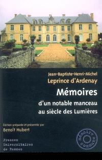Mémoires d'un notable manceau au siècle des Lumières : 1737-1817
