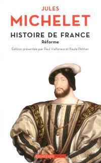 Histoire de France. Volume 8, Réforme