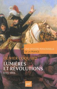 Lumières et révolutions : 1715-1815