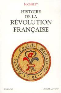 Histoire de la Révolution française. Volume 1