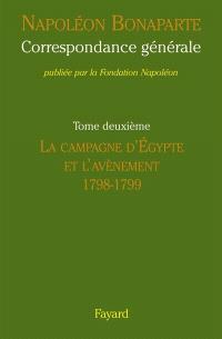 Correspondance générale. Volume 2, 1798-1799