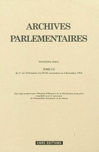 Archives parlementaires de 1787 à 1860 : recueil complet des débats législatifs et politiques des Chambres françaises : première série, 1787 à 1799. Volume 102, Du 1er au 12 frimaire an III (21 novembre au 2 décembre 1794)