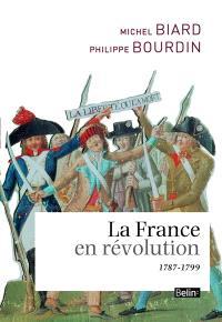La France en révolution : 1787-1799
