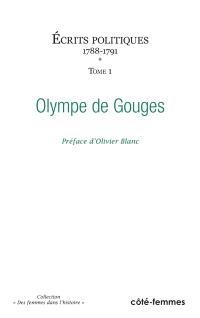 Ecrits politiques. Volume 1, 1788-1791