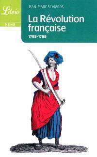 La Révolution française : 1789-1799