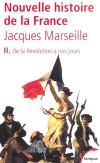 Nouvelle histoire de la France. Volume 2