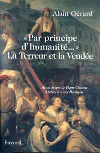 Par principe d'humanité... : la terreur et la Vendée