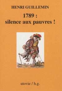 Silence aux pauvres !