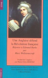 Une Anglaise défend la Révolution française : réponse à Edmund Burke