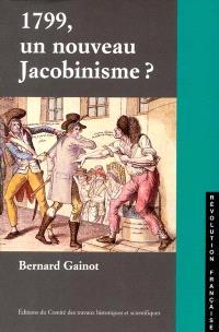 1799, un nouveau jacobinisme ? : la démocratie représentative, une alternative à Brumaire