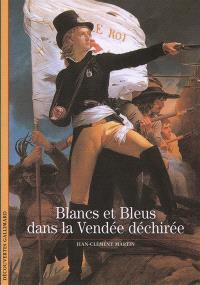 Blancs et Bleus dans la Vendée déchirée
