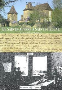 De Saint-Alvère à Sainte-Hélène : le secret du manuscrit