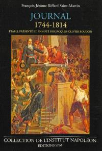 Journal de François-Jérôme Riffard-Saint-Martin, 1744-1814 : un député à travers la Révolution et l'Empire