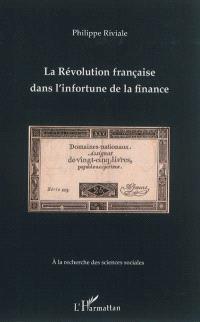 La Révolution française dans l'infortune de la finance