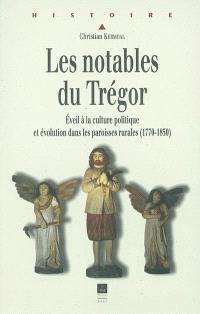 Les notables du Trégor : éveil à la culture politique et évolution dans les paroisses rurales (1770-1850)