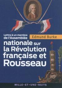 Lettre à un membre de l'Assemblée nationale sur la Révolution et Rousseau