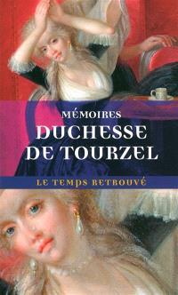 Mémoires de la duchesse de Tourzel, gouvernante des enfants de France de 1789 à 1795