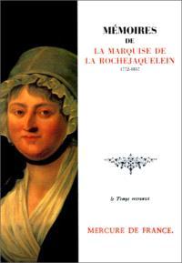 Mémoires de la marquise de La Rochejaquelein : 1772-1857