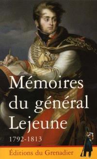 Mémoires du général Lejeune, 1792-1813