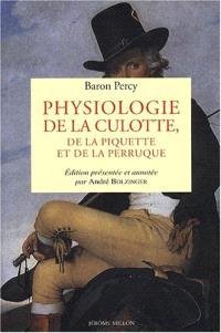 Physiologie de la culotte, de la piquette et de la perruque
