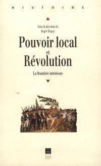 Pouvoir local et révolution : la frontière intérieure