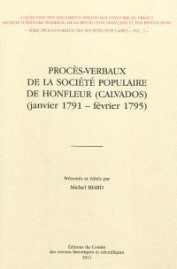 Procès verbaux de la Société populaire de Honfleur (Calvados) : janvier 1791-février 1795