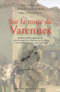 Sur la route de Varennes