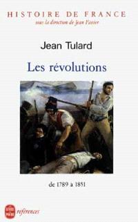 Histoire de France. Volume 4, Les Révolutions : 1789-1851