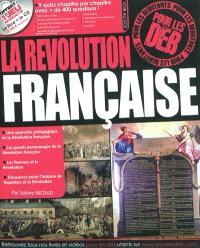 La Révolution française pour les déb