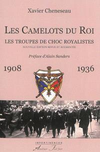 Les Camelots du roi : les troupes de choc royalistes : 1908-1936