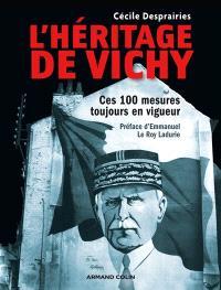 L'héritage de Vichy : ces 100 mesures toujours en vigueur