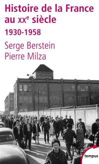 Histoire de la France au XXe siècle. Volume 2, 1930-1958