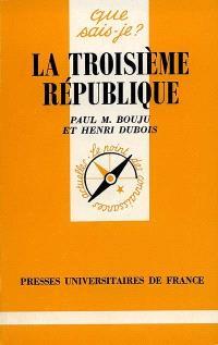 La Troisième République : 1870-1940