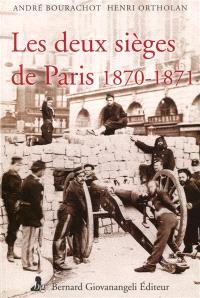 Les deux sièges de Paris, 1870-1871