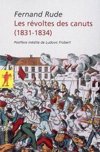 Les révoltes des canuts : 1831-1834