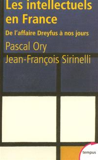 Les intellectuels en France : de l'affaire Dreyfus à nos jours