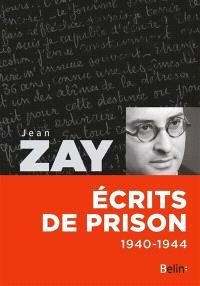 Ecrits de prison : 1940-1944