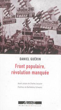 Front populaire, révolution manquée : témoignage militant