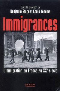 Immigrances : l'immigration en France au XXe siècle
